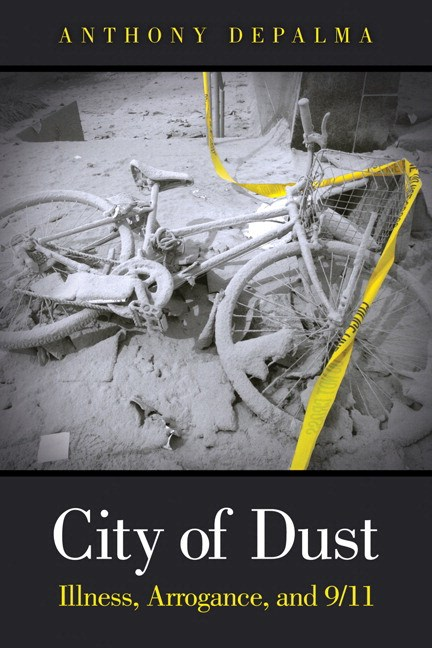 City of Dust: Illness, Arrogance, and 9/11 (paperback)