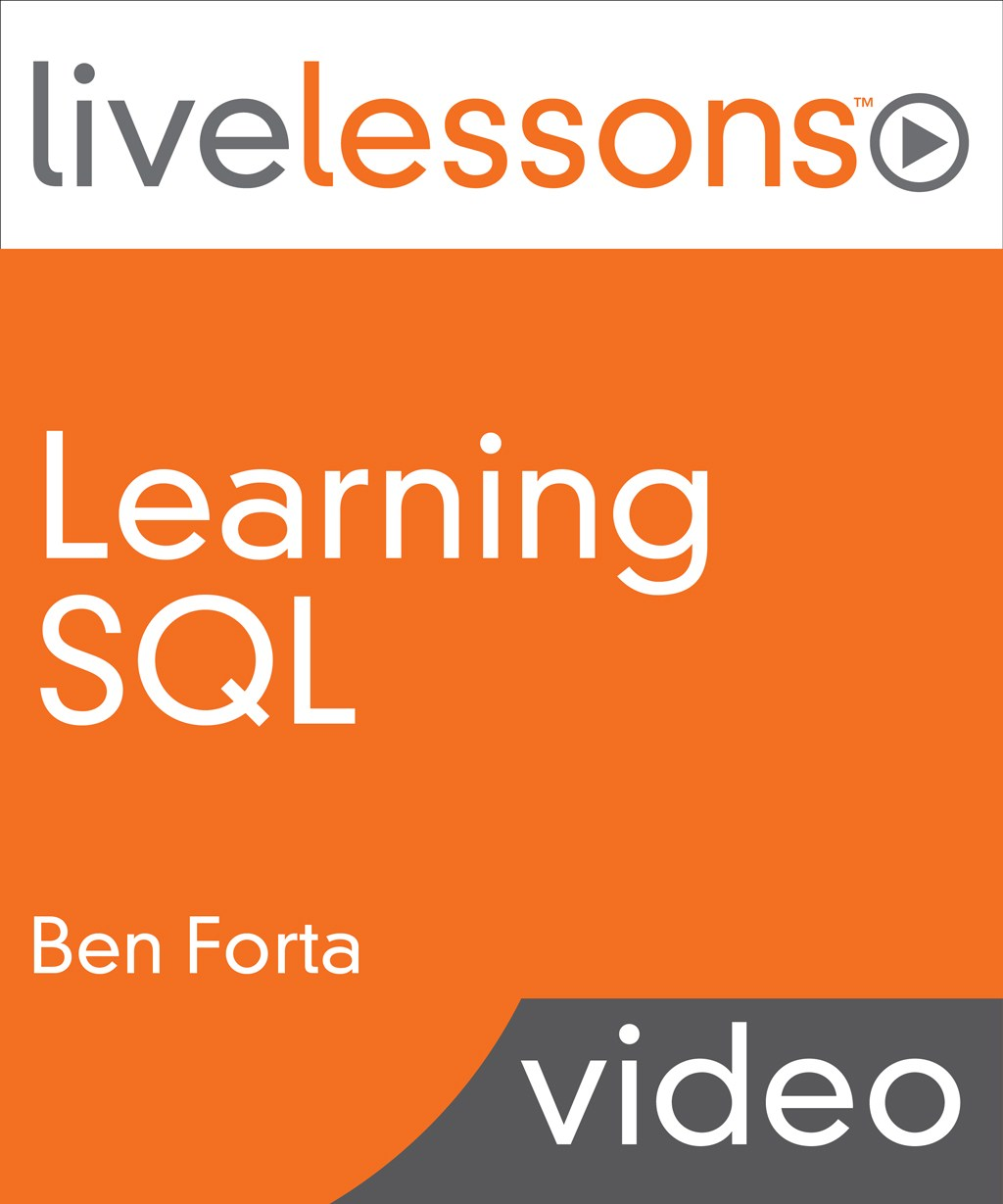 Learning SQL LiveLessons (Video Training)