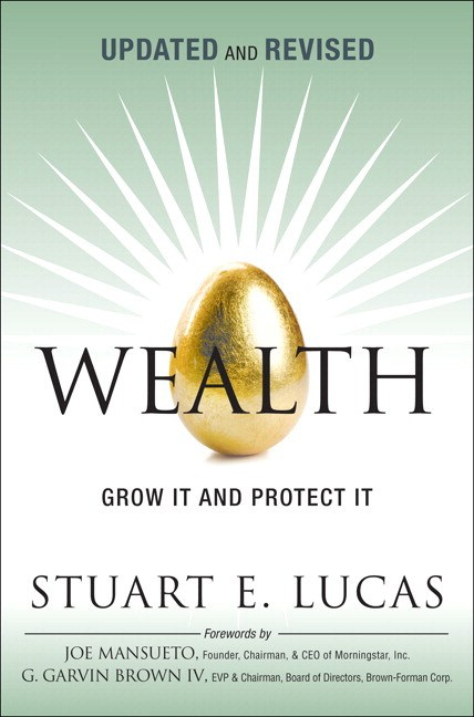 Wealth: Grow It and Protect It, Updated and Revised (paperback)