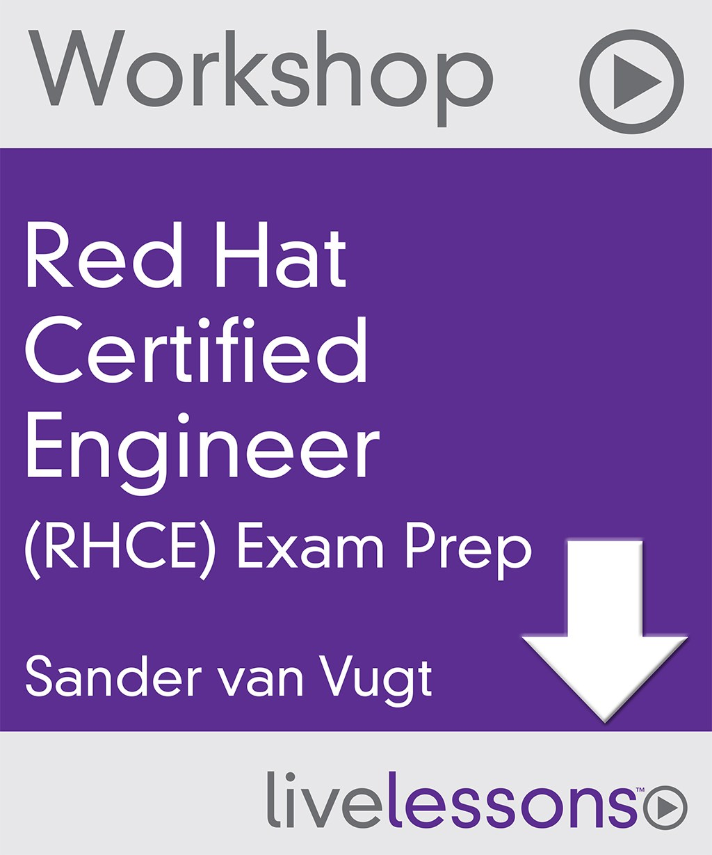 Red Hat Certified Engineer (RHCE) Exam Prep Video Workshop, Downloadable Version