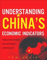 Understanding China's Economic Indicators: Translating the Data into Investment Opportunities (paperback)