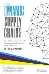 Dynamic Supply Chains: How to Design, Build and Manage People-Centric Value Networks, 3rd Edition