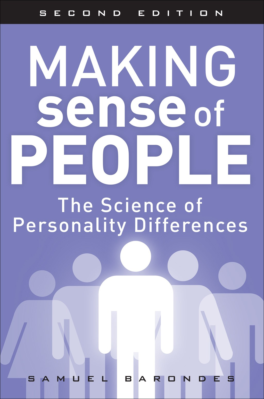 Making Sense of People: The Science of Personality Differences, 2nd Edition