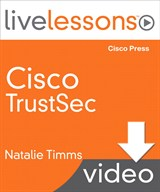 Lesson 5: Implementing TrustSec on the Cisco ISE, Downloadable Version