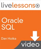 Oracle SQL LiveLessons (Video Training), Download Version
