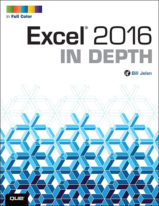 Excel 2016 In Depth (Web Edition with Content Update Program)