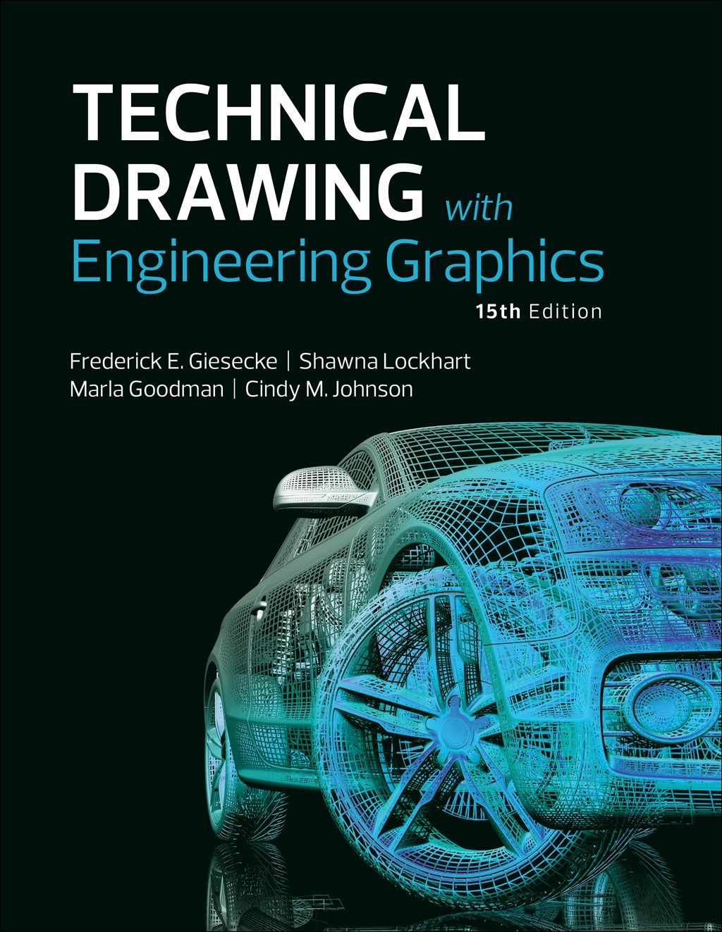 Technical Drawing with Engineering Graphics, 15th Edition