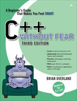 C++ Without Fear: A Beginner's Guide That Makes You Feel Smart, 3rd Edition