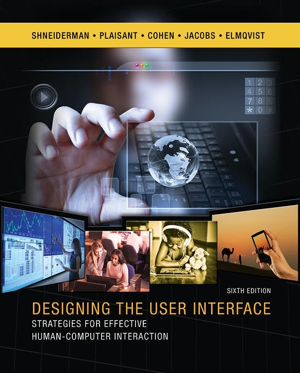 Designing the User Interface: Strategies for Effective Human-Computer Interaction, 6th Edition