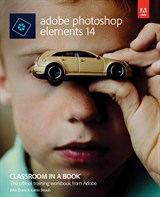 Adobe Photoshop Elements 14 Classroom in a Book, Web Edition
