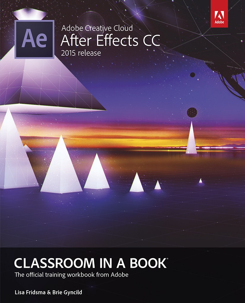 Adobe After Effects CC Classroom in a Book (2015 release), Web Edition
