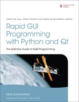 Rapid GUI Programming with Python and Qt: The Definitive Guide to PyQt Programming (paperback)
