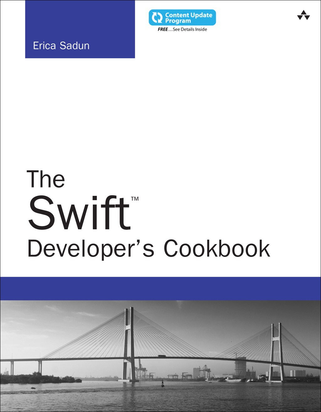 The Swift Developer's Cookbook (includes Content Update Program)
