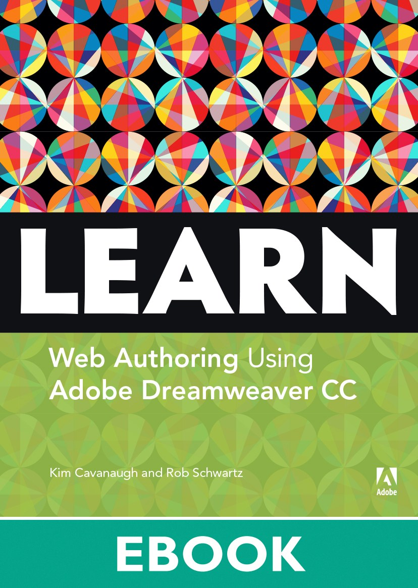 Learn Adobe Dreamweaver CC for Web Authoring: Adobe Certified Associate Exam Preparation