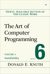 Art of Computer Programming, Volume 4, Fascicle 6, The: Satisfiability