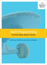 Swift Programming: The Big Nerd Ranch Guide