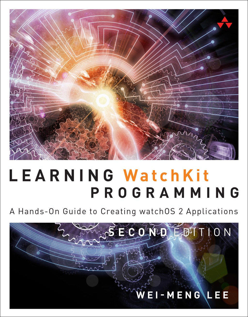 Learning WatchKit Programming: A Hands-On Guide to Creating watchOS 2 Applications, 2nd Edition