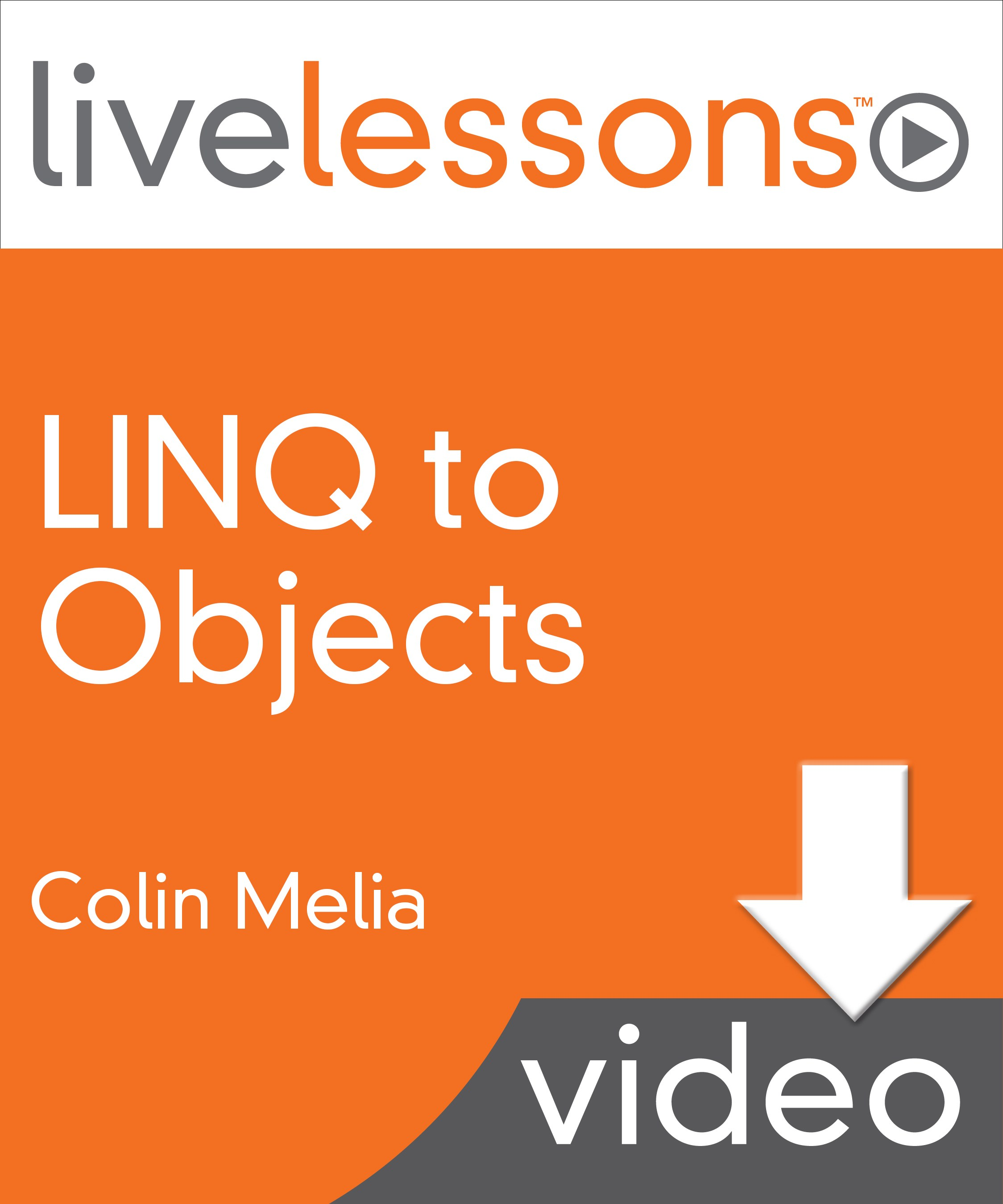 LINQ to Objects LiveLessons, Downloadable Video