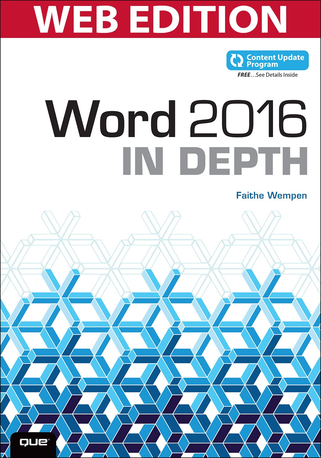 Word 2016 In Depth (Web Edition with Content Update Program)
