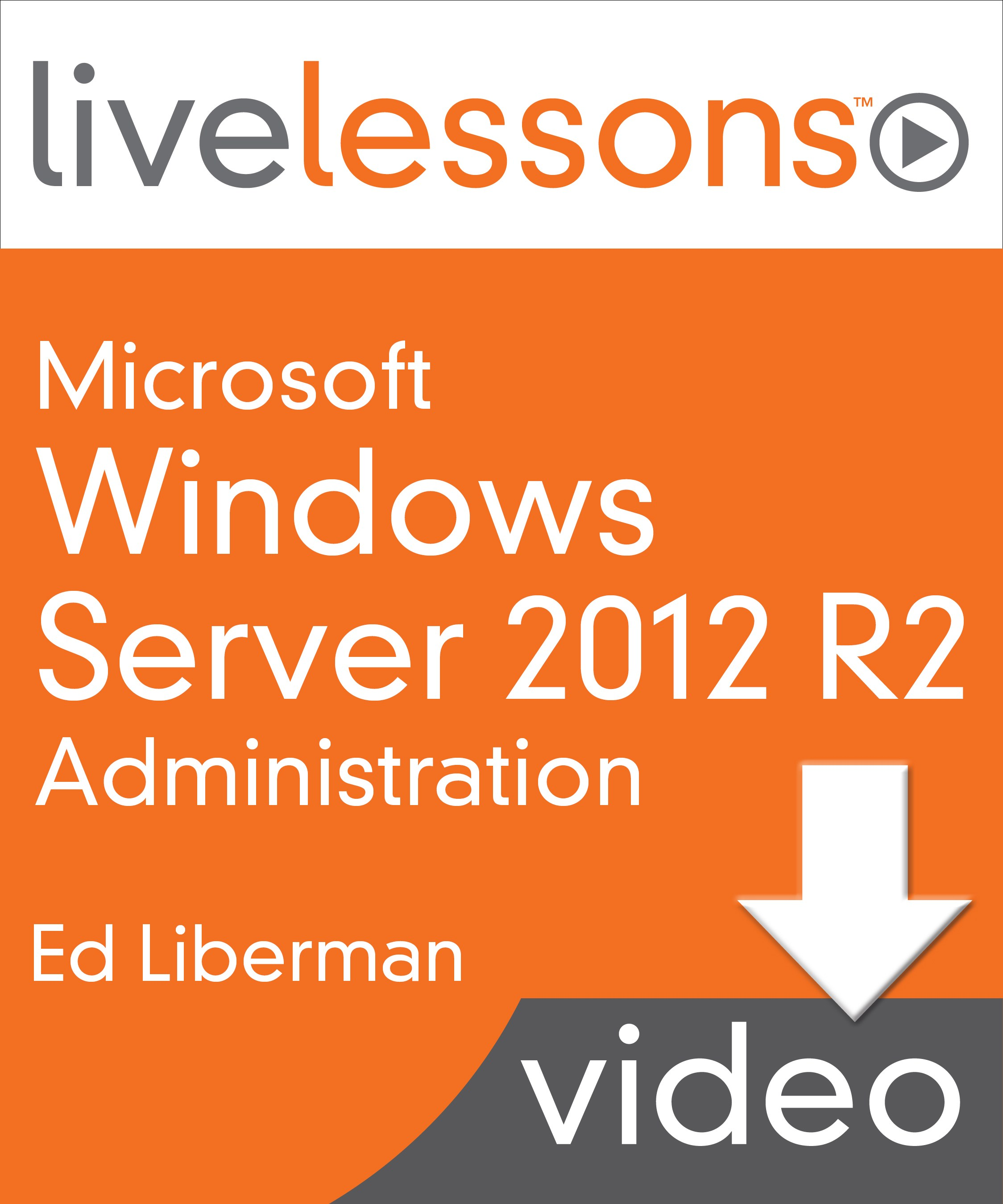 Lesson 1: Installing Windows Server 2012 R2, Downloadable Version