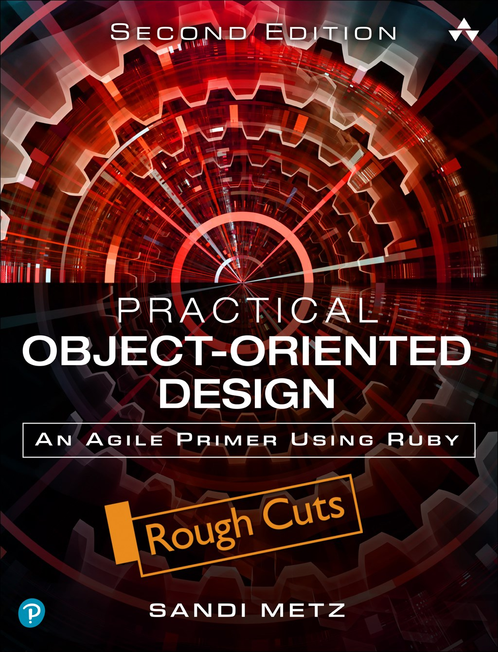 Practical Object-Oriented Design: An Agile Primer Using Ruby, Rough Cuts, 2nd Edition