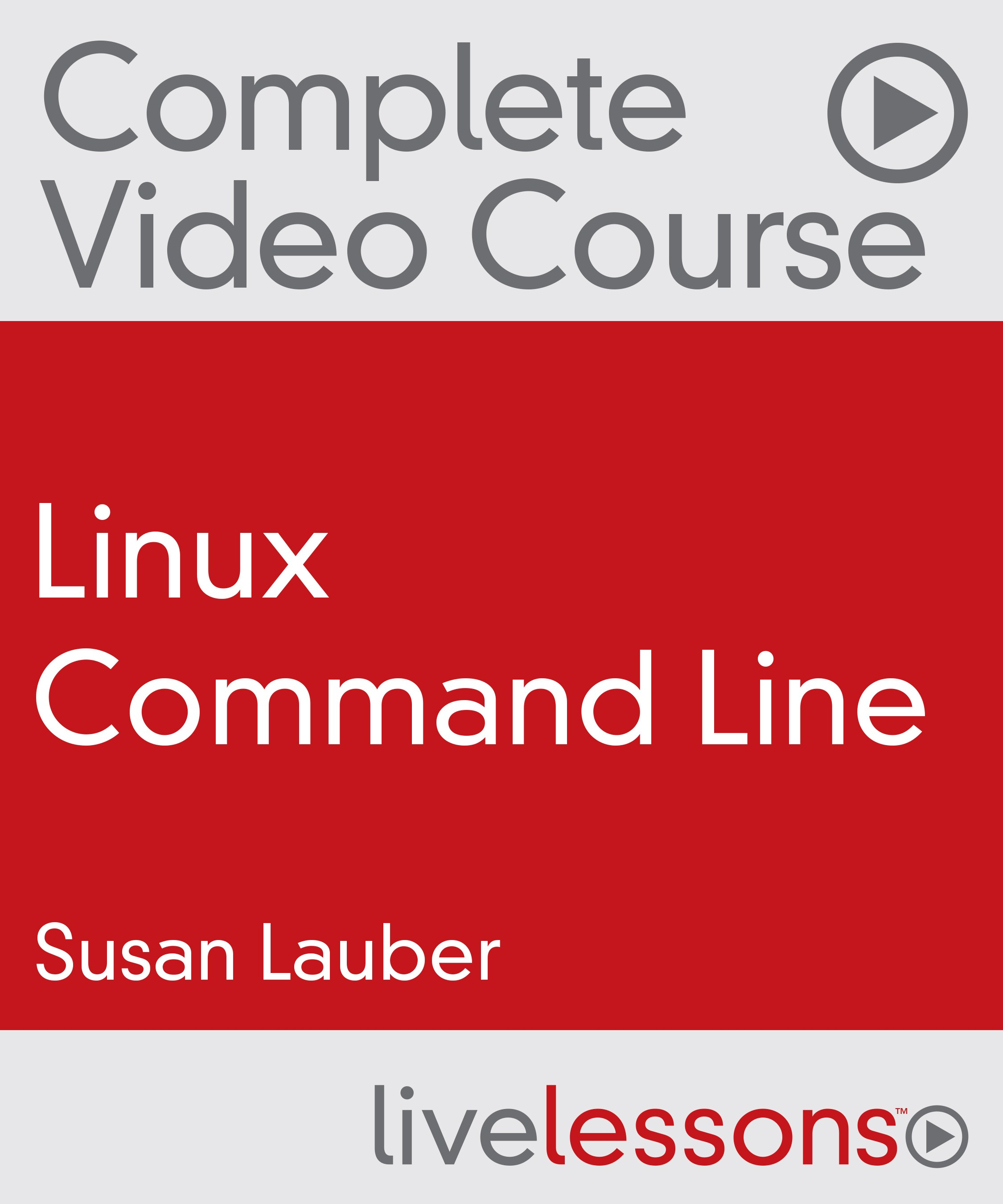 Linux Command Line Complete Video Course