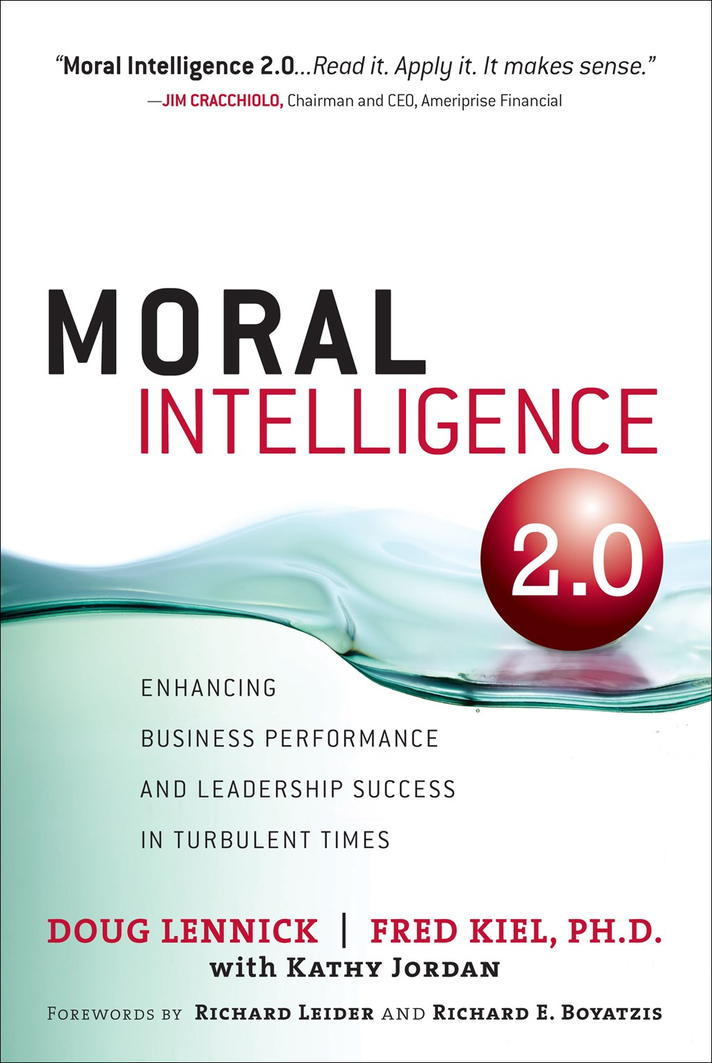 Moral Intelligence 2.0: Enhancing Business Performance and Leadership Success in Turbulent Times (paperback)