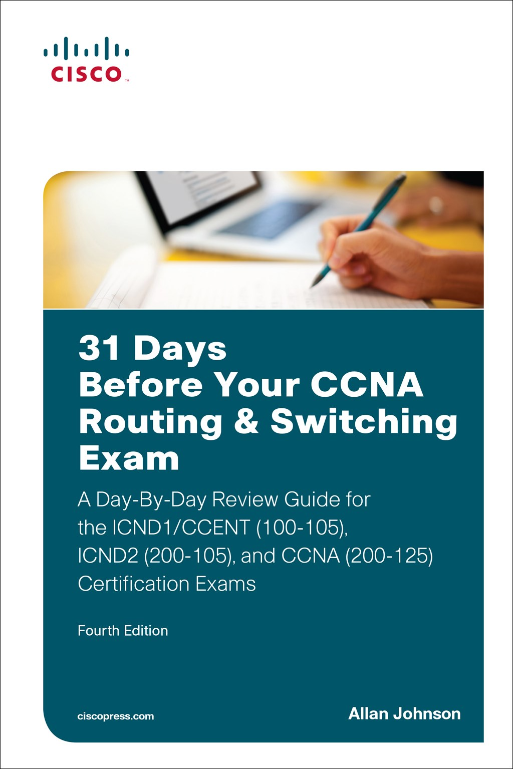 31 Days Before Your CCNA Routing & Switching Exam (Digital Study Guide): A Media-Rich, Web Edition of the Day-By-Day Review Guide for the ICND1 (100-105), ICND2 (200-105), and CCNA (200-125) Certification Exams, 2nd Edition