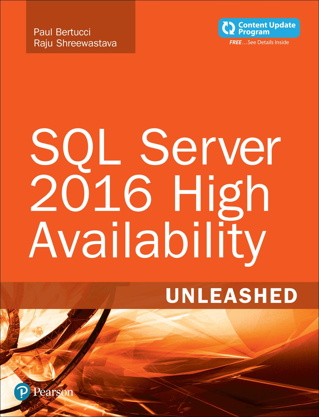 SQL Server 2016 High Availability Unleashed
