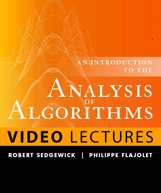 Analysis of Algorithms (Video Lectures): 9-part Lecture Series