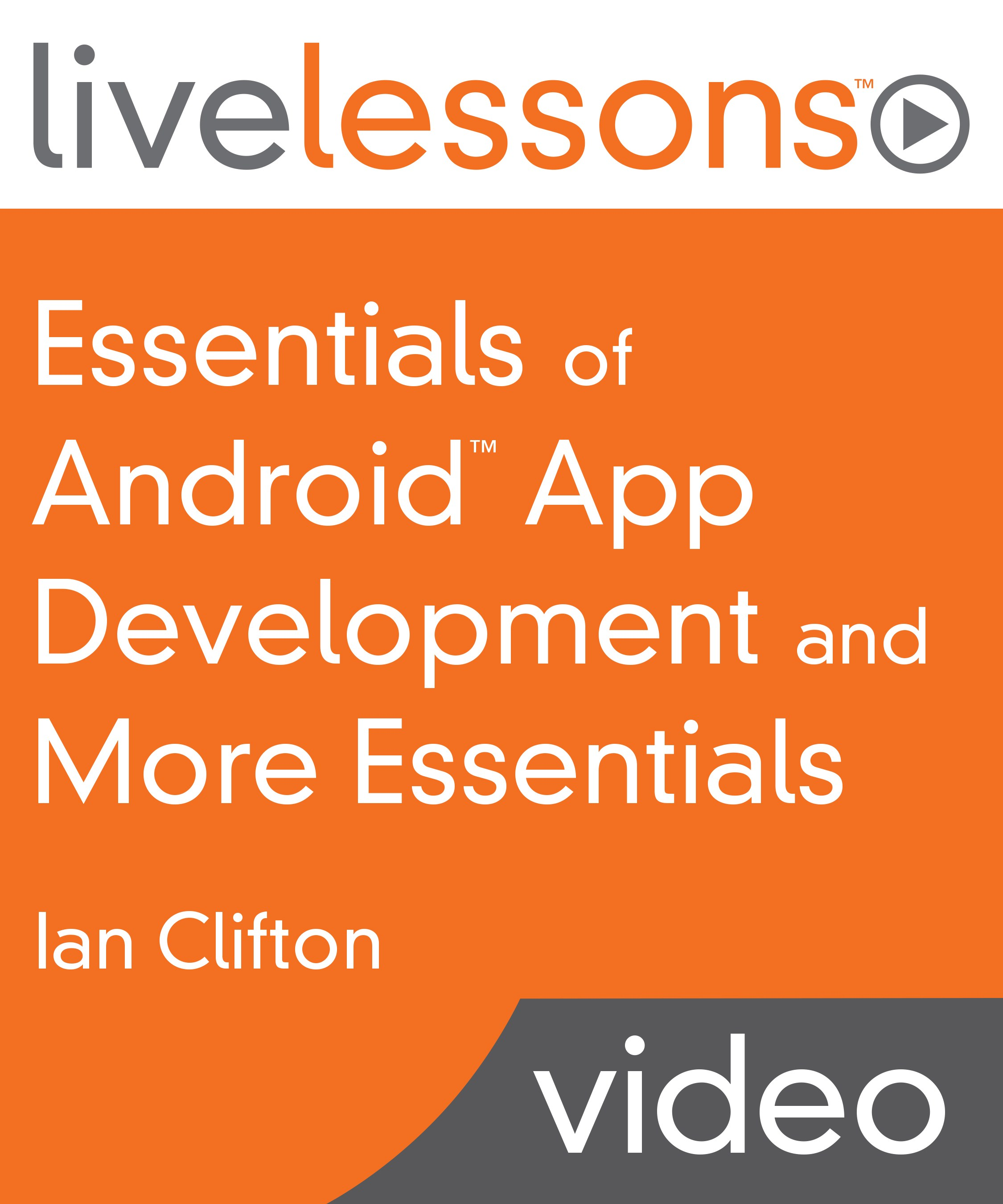 Essentials of Android App Development and More Essentials