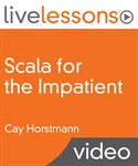 Scala for the Impatient LiveLessons