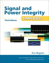 Signal and Power Integrity - Simplified, 3rd Edition