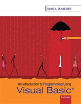 Introduction to Programming Using Visual Basic, 10th Edition