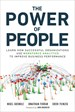 Power of People, The: Learn How Successful Organizations Use Workforce Analytics To Improve Business Performance