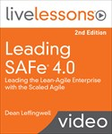 Leading SAFe 4.0 LiveLessons