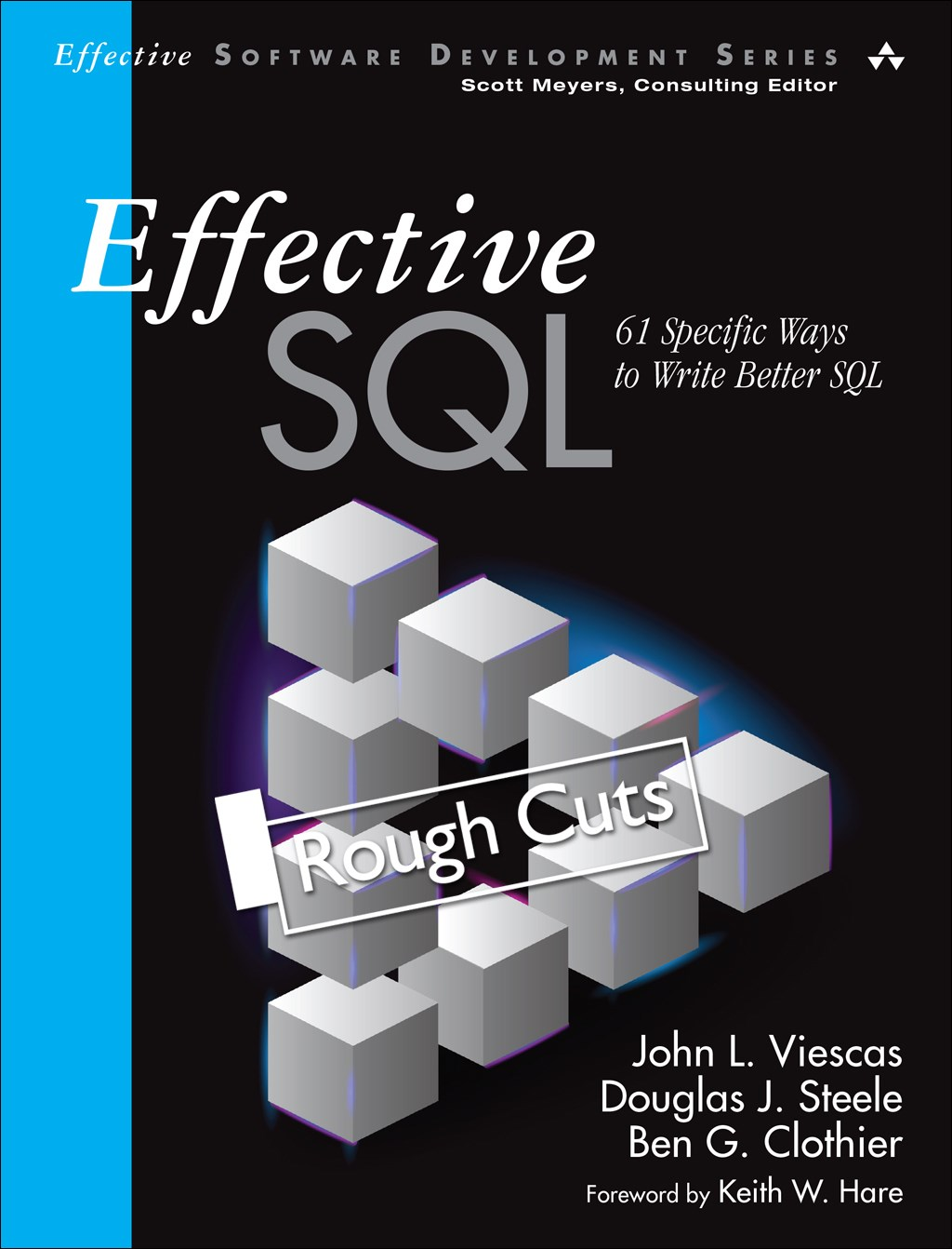 Effective SQL: 61 Specific Ways to Write Better SQL, Rough Cuts