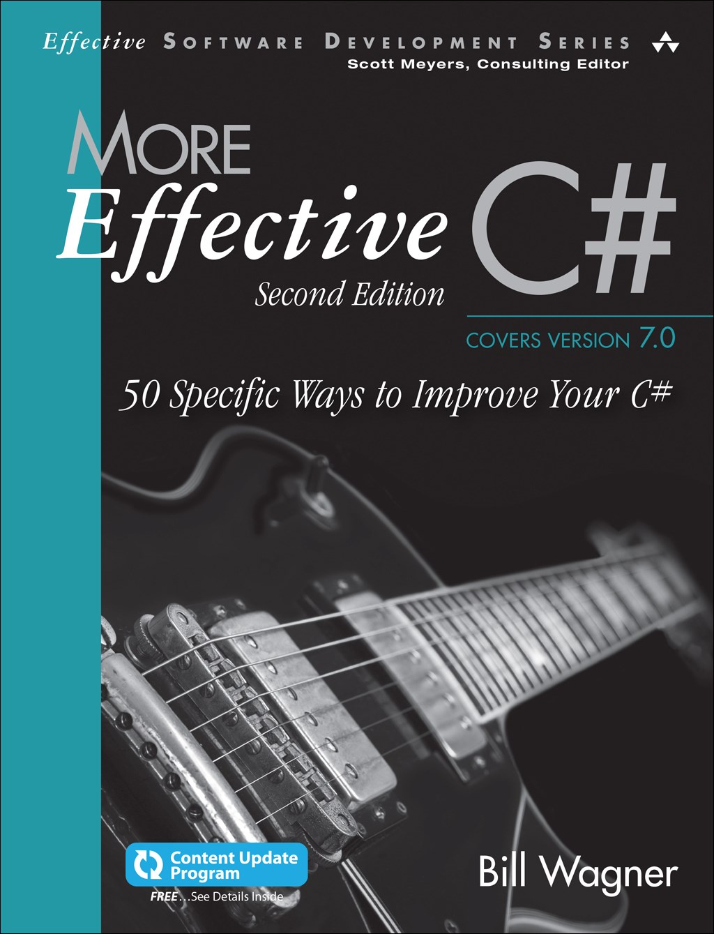 More Effective C# (Covers C# 6.0) (Includes Content Update Program): 50 Specific Ways to Improve Your C#