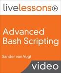 Advanced Bash Scripting LiveLessons