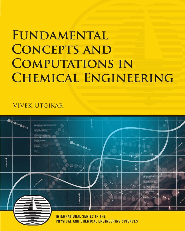 Introduction to Computations in Chemical Engineering