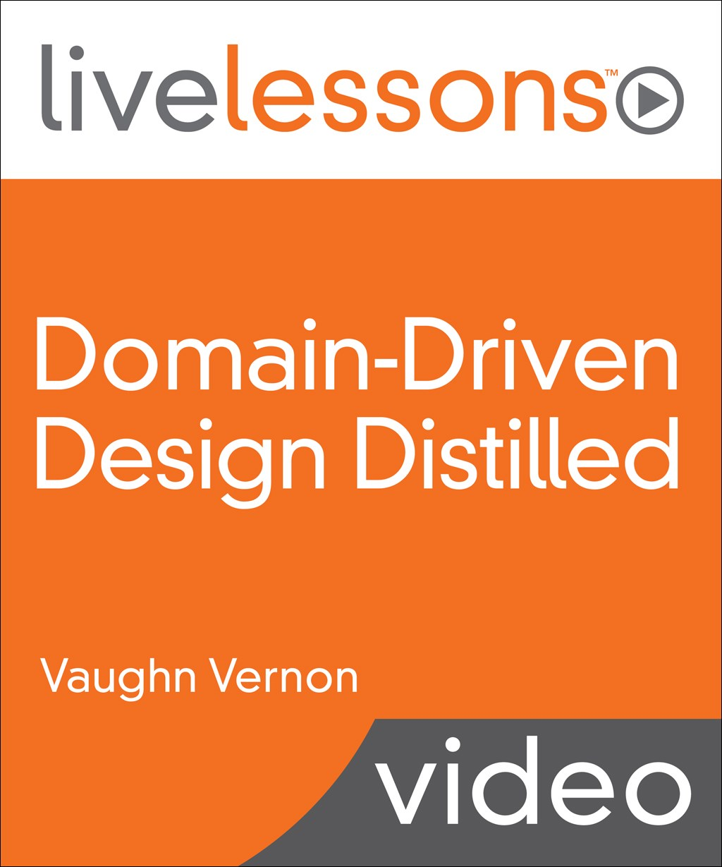 Domain-Driven Design Distilled LiveLessons