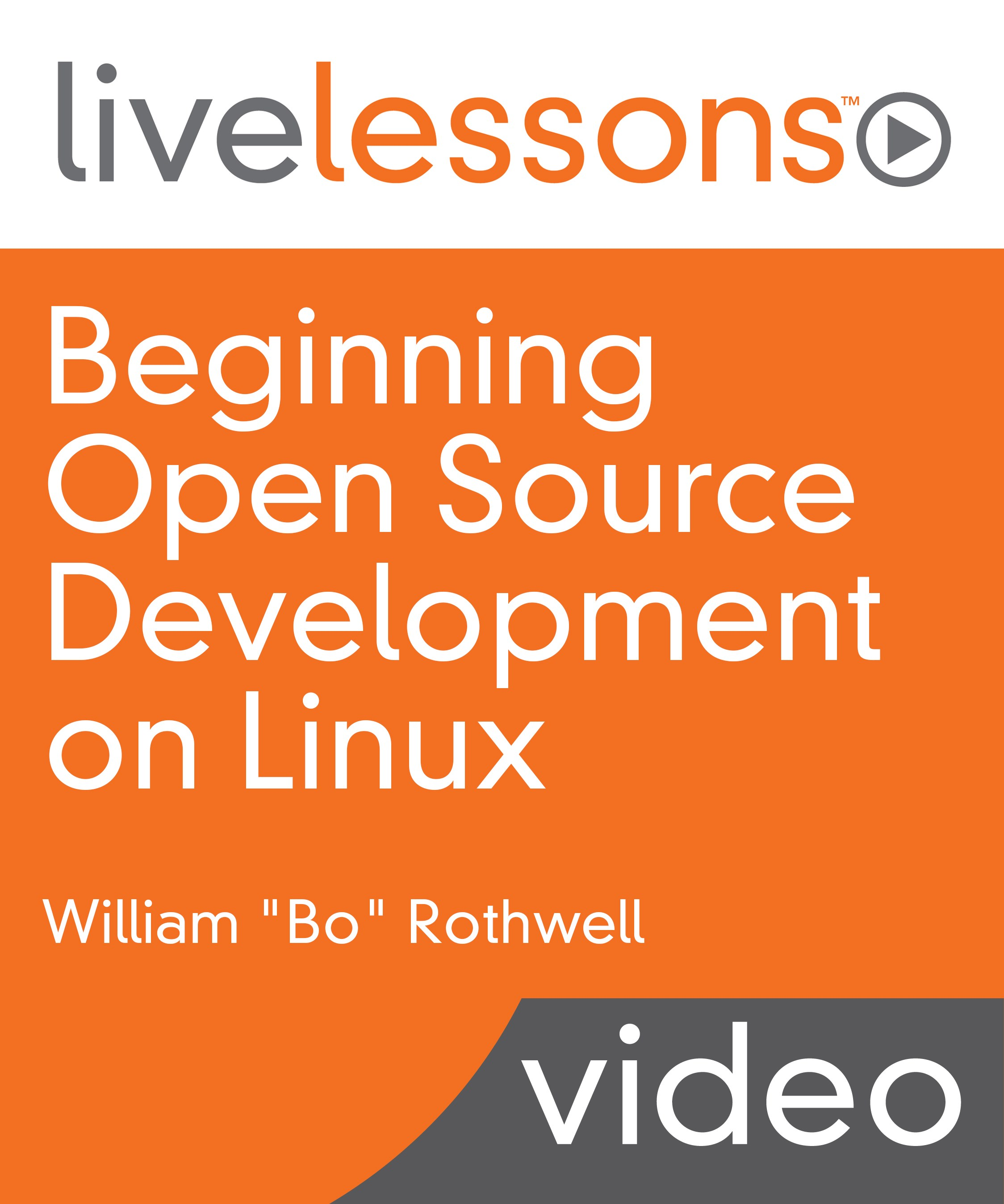 Beginning Open Source Development on Linux LiveLessons