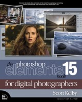 The Photoshop Elements 15 Book for Digital Photographers