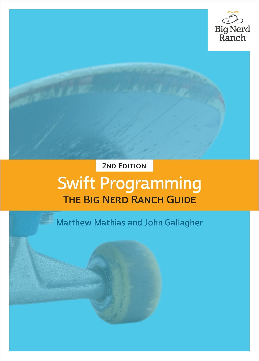 Swift Programming: The Big Nerd Ranch Guide, 2nd Edition