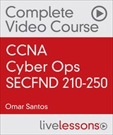 CCNA Cyber Ops SECFND 210-250 Complete Video Course and Practice Test