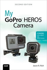 My GoPro HERO5 Camera, 2nd Edition