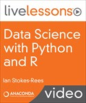 Data Science with Python and R LiveLessons