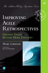 Improving Agile Retrospectives: Helping Teams Become More Efficient