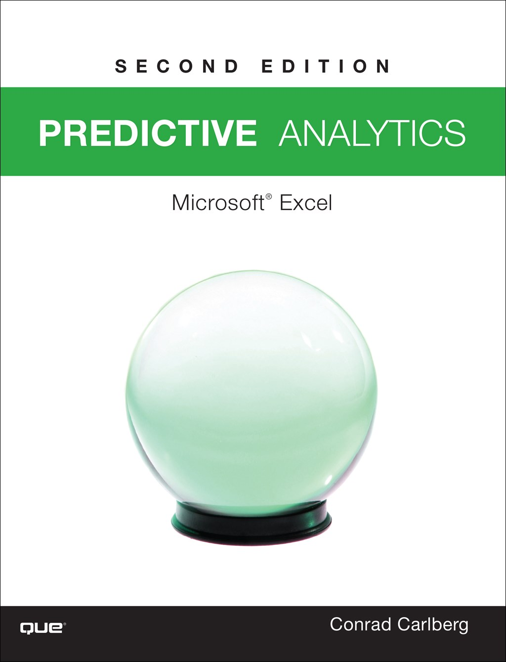 Predictive Analytics: Microsoft® Excel 2016, 2nd Edition