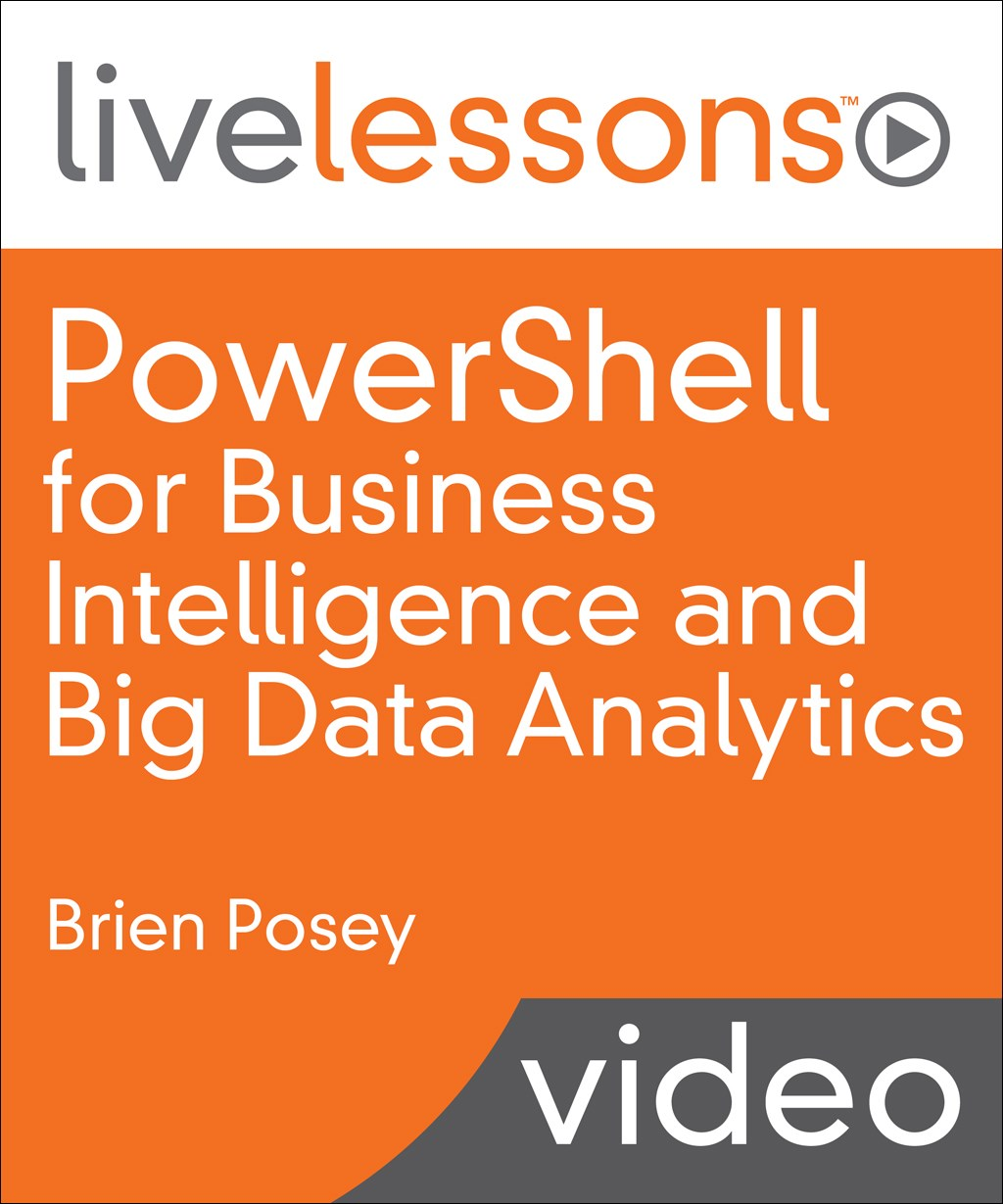 PowerShell for Business Intelligence and Big Data Analytics